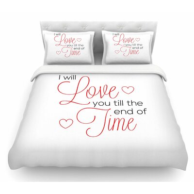 I Will Love You by NL Designs Featherweight Duvet Cover Size: Queen
