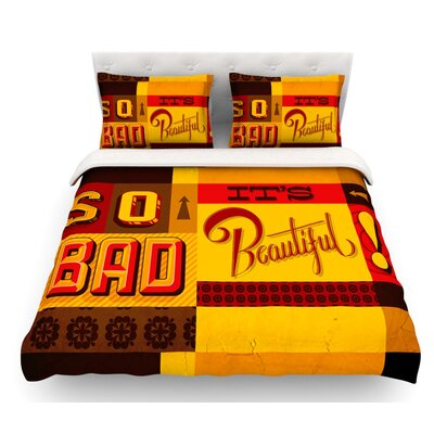 So Bad Its Beautiful by Roberlan Featherweight Duvet Cover Size: Queen