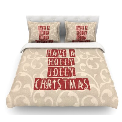 Have a Holly Jolly Christmas by Sylvia Cook Holiday Featherweight Duvet Cover Size: Twin