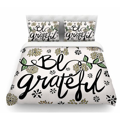 Be Grateful by Pom Graphic Design Nature Featherweight Duvet Cover Size: King