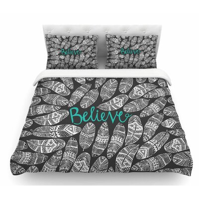 Believe in Yourself by Pom Graphic Design Featherweight Duvet Cover Size: Queen