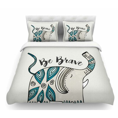 Be Brave by Pom Graphic Design Featherweight Duvet Cover Size: Queen