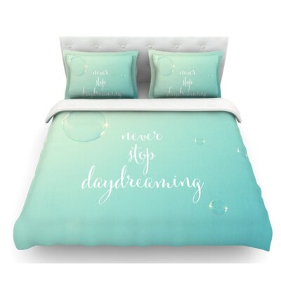 Never Stop Daydreaming by Susannah Tucker Featherweight Duvet Cover Size: Twin