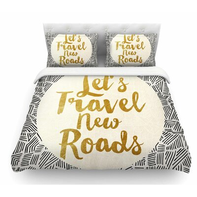 Let's Travel New Roads by Pom Graphic Design Featherweight Duvet Cover Size: Twin