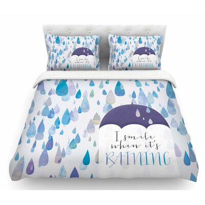 I Smile When its Raining by Noonday Design Featherweight Duvet Cover Size: Queen