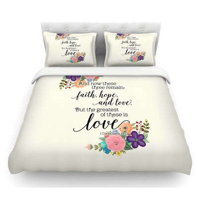 Faith, Hope and Love by Noonday Design Featherweight Duvet Cover Size: King