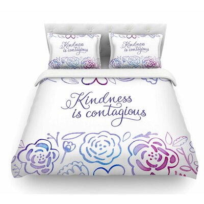 Kindness is Contagious by Noonday Design Featherweight Duvet Cover Size: King