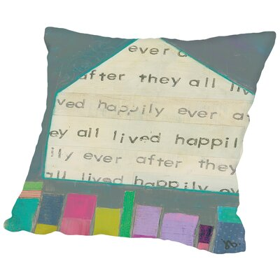 Happy Home Throw Pillow Size: 16 H x 16 W x 2 D