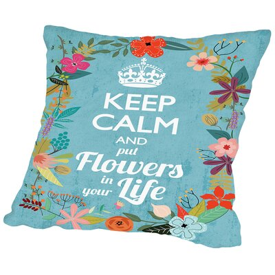 Keep Calm Outdoor Throw Pillow Size: 16 H x 16 W x 2 D