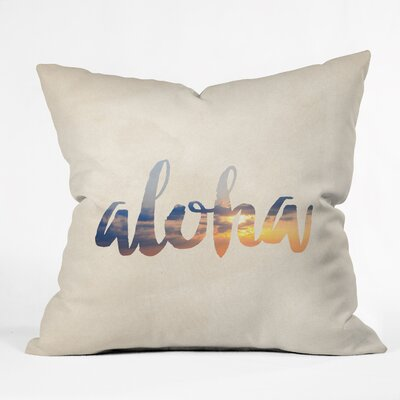 Aloha Hawaii Throw Pillow Size: 16 H x 16 W x 4 D