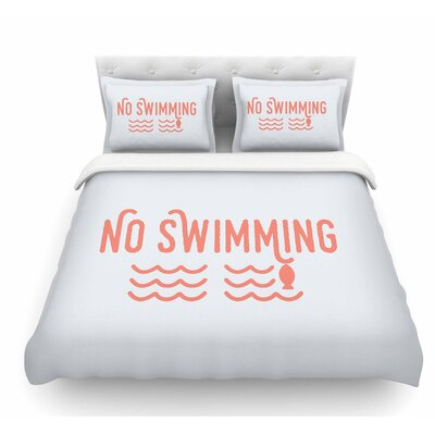 No Swimming by Jackie Rose Featherweight Duvet Cover Size: King