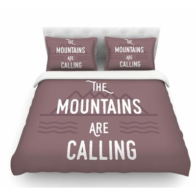 The Mountains are Calling by Jackie Rose Featherweight Duvet Cover Size: King