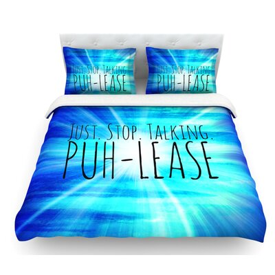 Puh-lease by Ebi Emporium Featherweight Duvet Cover Size: Queen, Fabric: Woven Polyester