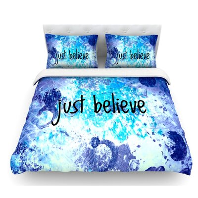 Just Believe by Ebi Emporium Featherweight Duvet Cover Size: Queen, Fabric: Lightweight Polyester