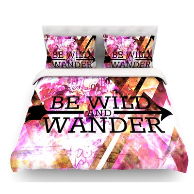 Be Wild and Wander by Ebi Emporium Featherweight Duvet Cover Size: Twin, Fabric: Lightweight Polyester