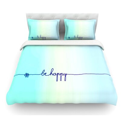 Be Happy by Monika Strigel Simple Featherweight Duvet Cover Size: Queen
