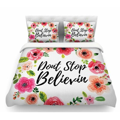 Dont Stop Believin  Featherweight Duvet Cover Size: Queen