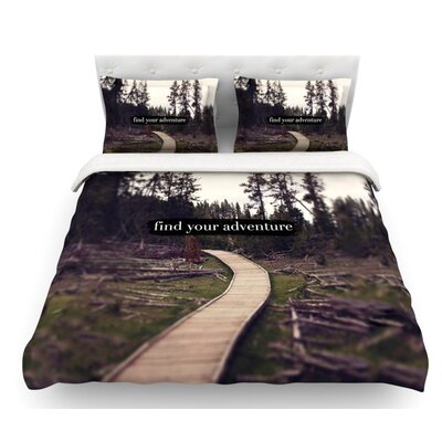 Find Your Adventure by Leah Flores Nature Quote Featherweight Duvet Cover Size: King