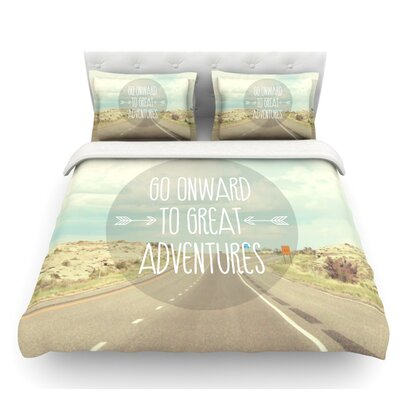 Go Onward to Great Adventures by Jillian Audrey Featherweight Duvet Cover Size: Queen
