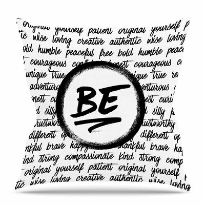 Be... by Tracey Coon Throw Pillow Size: 16 H x 16 W x 4 D