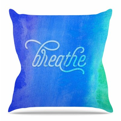 Breathe by Tracey Coon Throw Pillow Size: 18 H x 18 W x 4 D