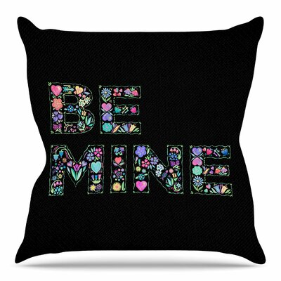 Be Mine by Noonday Design Throw Pillow Size: 16 H x 16 W x 4 D
