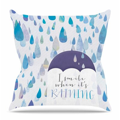 I Smile When Its Raining by Tracey Coon Throw Pillow Size: 26 H x 26 W x 4 D