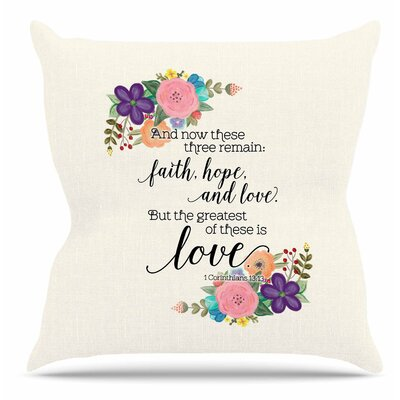 Faith, Hope and Love by Noonday Design Throw Pillow Size: 18 H x 18 W x 4 D