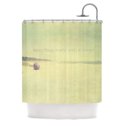 Everything Starts With A Dream Shower Curtain