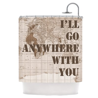 Ill Go Anywhere With You Shower Curtain