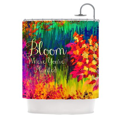 Bloom Where Youre Planted Shower Curtain