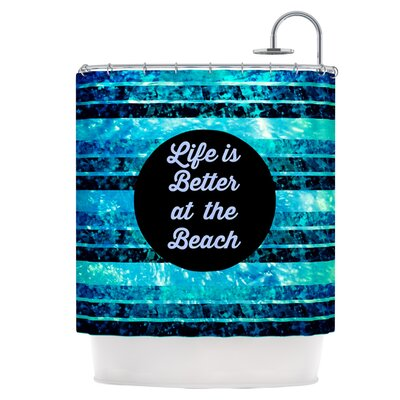 Life is Better at the Beach Shower Curtain HACO6181 33760148