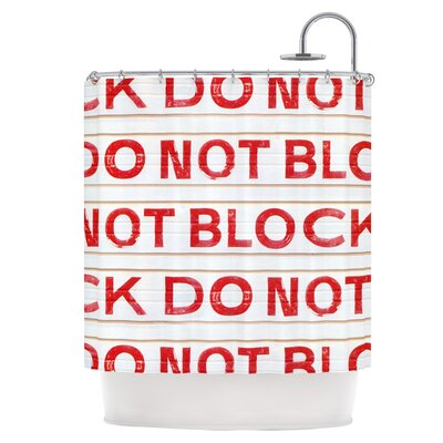 DO NOT BLOCK Shower Curtain
