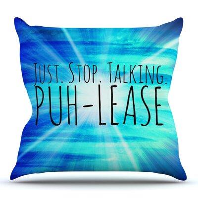 Puh-lease by Ebi Emporium Outdoor Throw Pillow