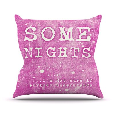 Some Nights Outdoor Throw Pillow