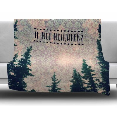 If Not Now, When? by Robin Dickinson Fleece Blanket