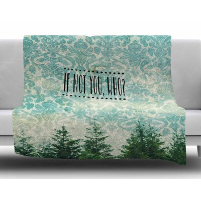 If Not You, Who? by Robin Dickinson Fleece Blanket