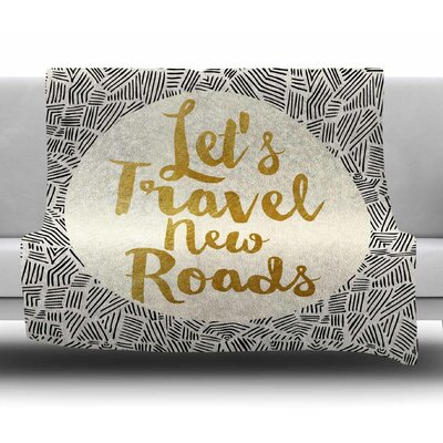 Lets Travel New Roads by Pom Graphic Design Fleece Blanket