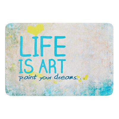 Life Is Art Bath Mat Size: 24 W x 36 L