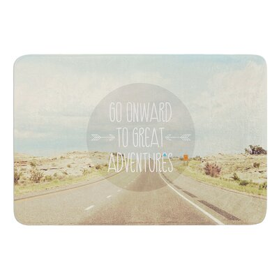 Go Onward to Great Adventures by Jillian Audrey Bath Mat Size: 24 W x 36 L