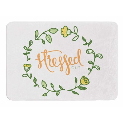 Stressed Out by Busy Bree Memory Foam Bath Mat Size: 24 L x 17 W