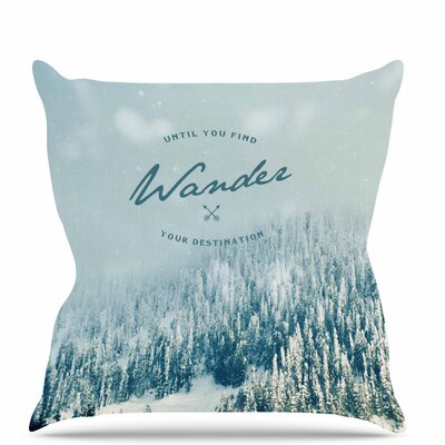 Wander Throw Pillow Size: 18 H x 18 W x 6 D