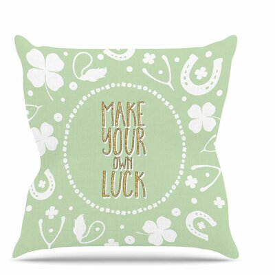 Own Luck Throw Pillow Size: 26 H x 26 W x 7 D