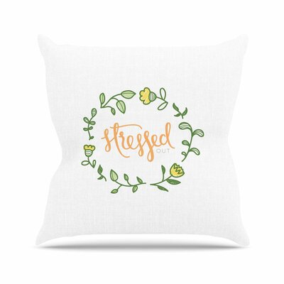 Stressed out Throw Pillow Size: 20 H x 20 W x 7 D
