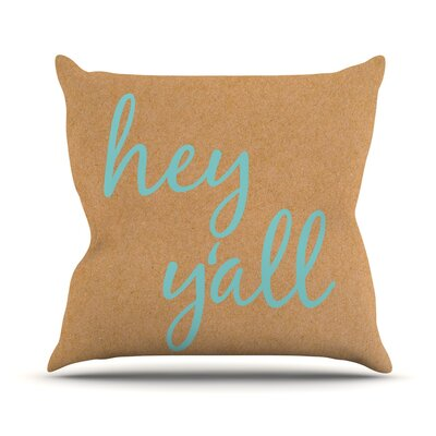 Hey Yall Throw Pillow Color: Blue