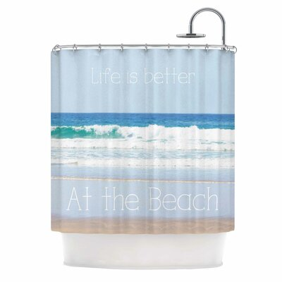 Life is Better at the Beach Shower Curtain EHME1939 33792827