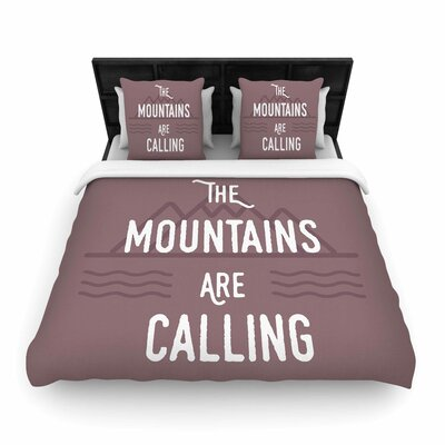 The Mountains Are Calling Woven Duvet Cover Size: King