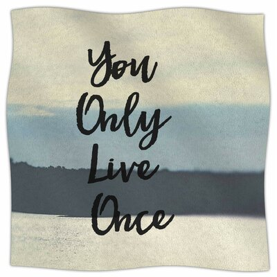 YOLO By Debbra Obertanec Fleece Blanket Size: 80 L x 60 W x 1 D