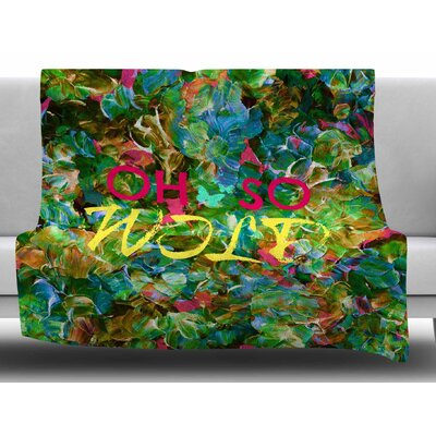 Oh So Wild by Ebi Emporim Fleece Blanket Size: 60 W x 80 L