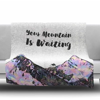 Your Mountain is Waiting Fleece Blanket Size: 50 W x 60 L